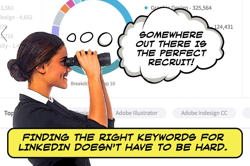 A woman in a business suit peers through binoculars into the distance, searching for the perfect job candidate. In the background is a LinkedIn career infographic.